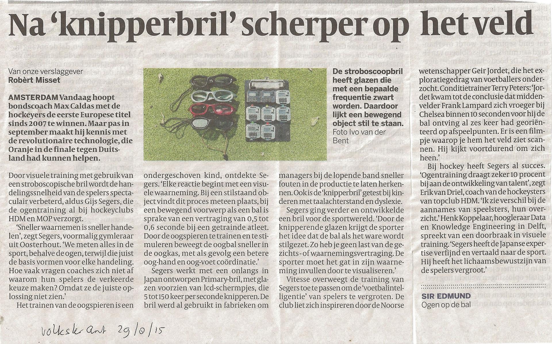 Artikel Volkskrant - Na 'knipperbril' scherper op het veld